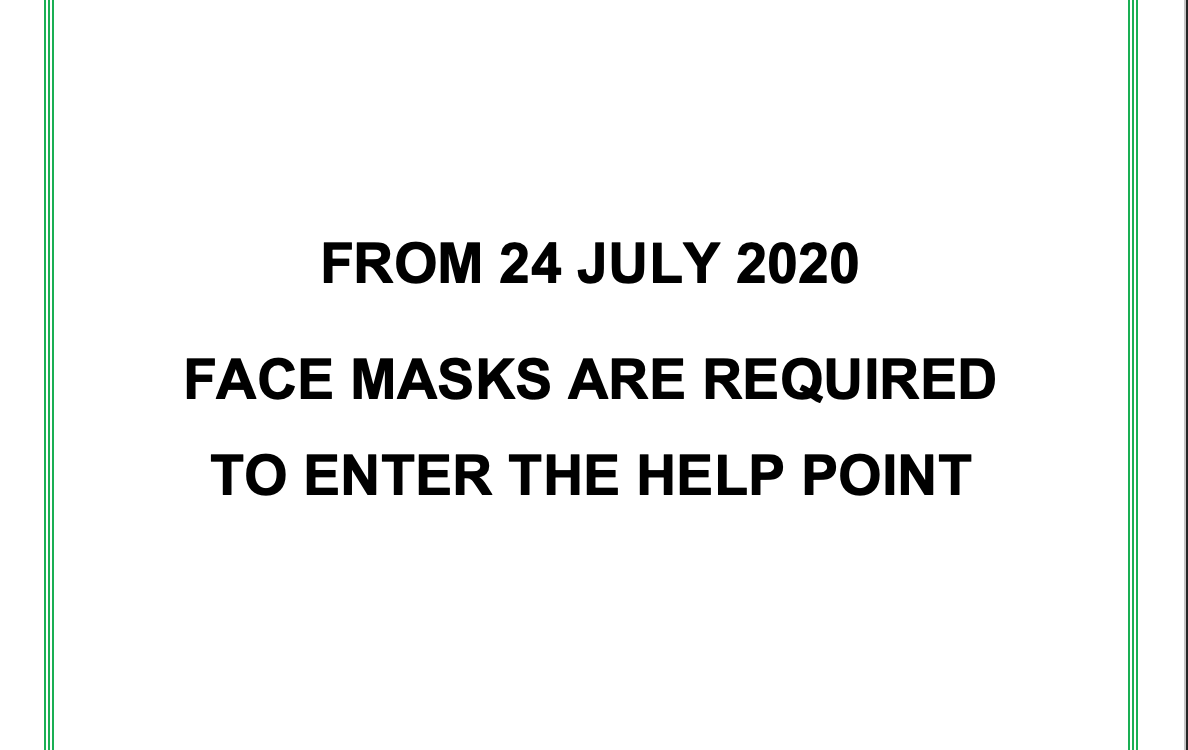 Masks required to enter the Help Point